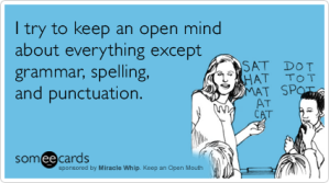 open-mind-grammar-spelling-miracle-whip-ecards-someecards